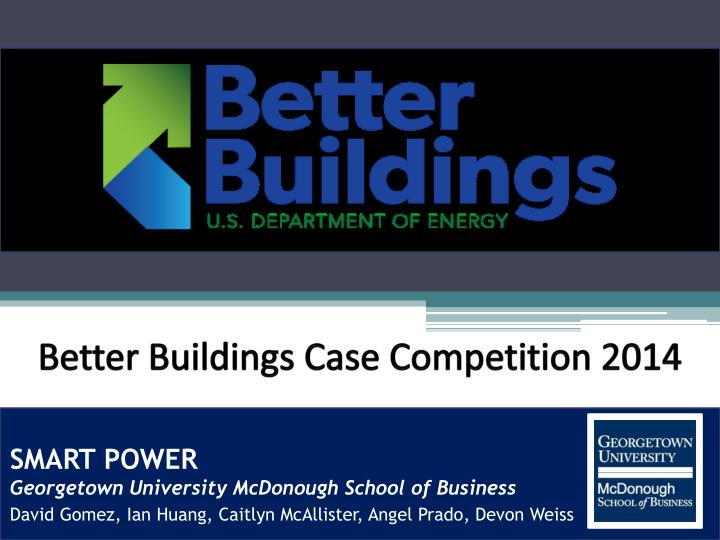better buildings case competition 2014 n.