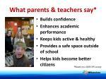 what parents teachers say