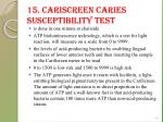 15 cariscreen caries susceptibility test