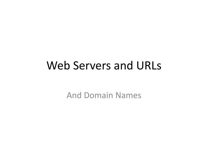 web servers and urls n.