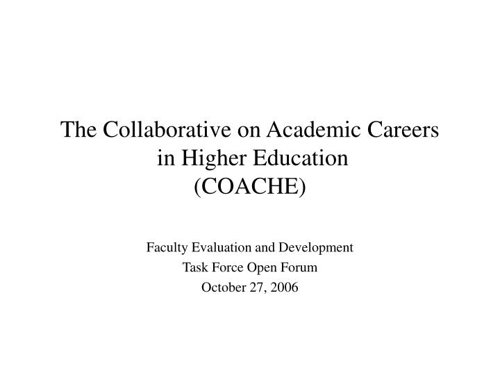The collaborative on academic careers in higher education coache