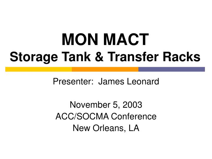 mon mact storage tank transfer racks n.