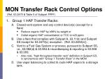 mon transfer rack control options