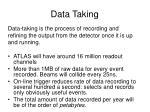 data taking
