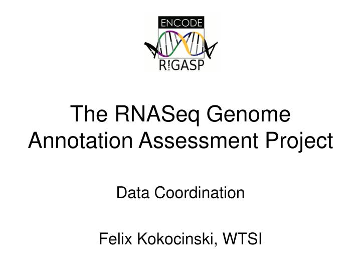 the rnaseq genome annotation assessment project n.