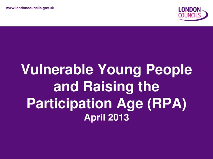 PPT - Vulnerable Young People and Raising the Participation
