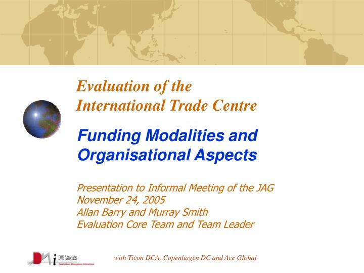 evaluation of the international trade centre funding modalities and organisational aspects n.