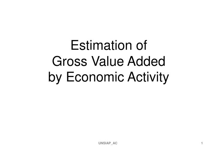 estimation of gross value added by economic activity n.