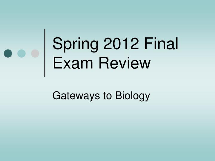 spring 2012 final exam review n.