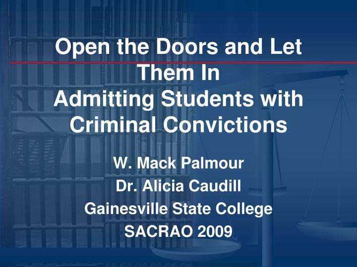 open the doors and let them in admitting students with criminal convictions n.