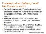 localised return defining local net proceeds cont