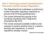 part 3 preliminary review of gambling harm prevention and minimisation regulations