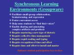 synchronous learning environments groupware