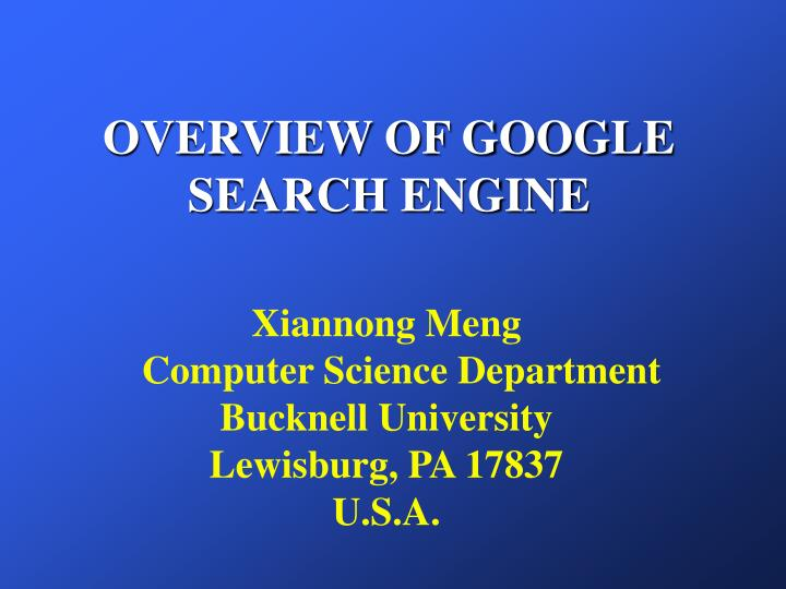 overview of google search engine n.
