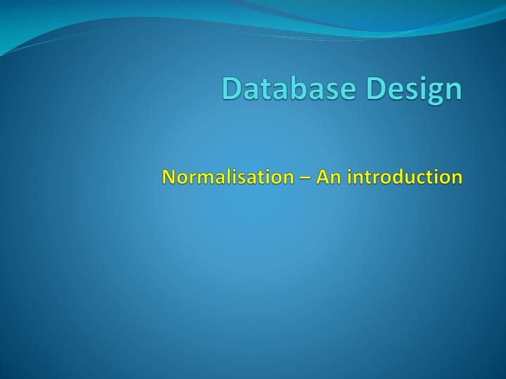 database design normalisation an introduction n.