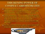 thickening power of compex carbohydrates