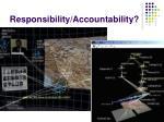 responsibility accountability