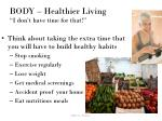 body healthier living i don t have time for that