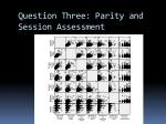 question three parity and session assessment