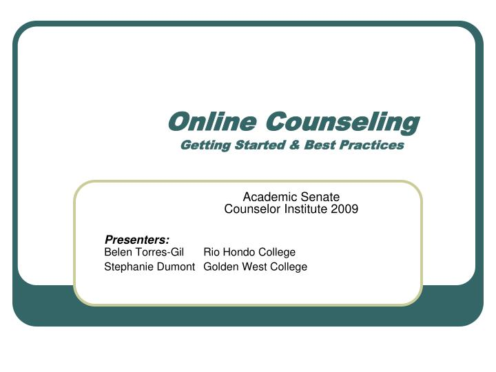 online counseling getting started best practices n.