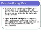 pesquisa bibliogr fica