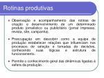 rotinas produtivas