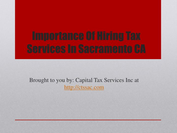 importance of hiring tax services in sacramento ca n.