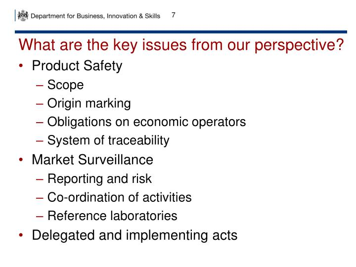 What are the key issues from our perspective?