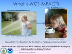 what is wct impact