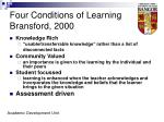 four conditions of learning bransford 20002