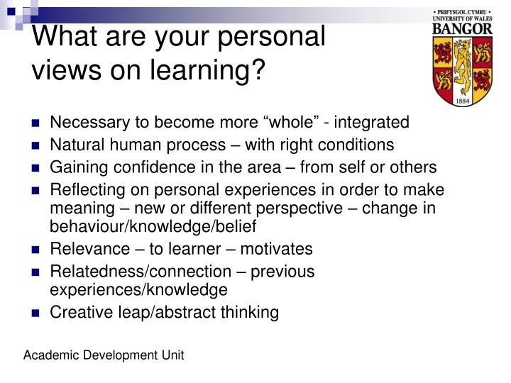 what are your personal views on learning n.