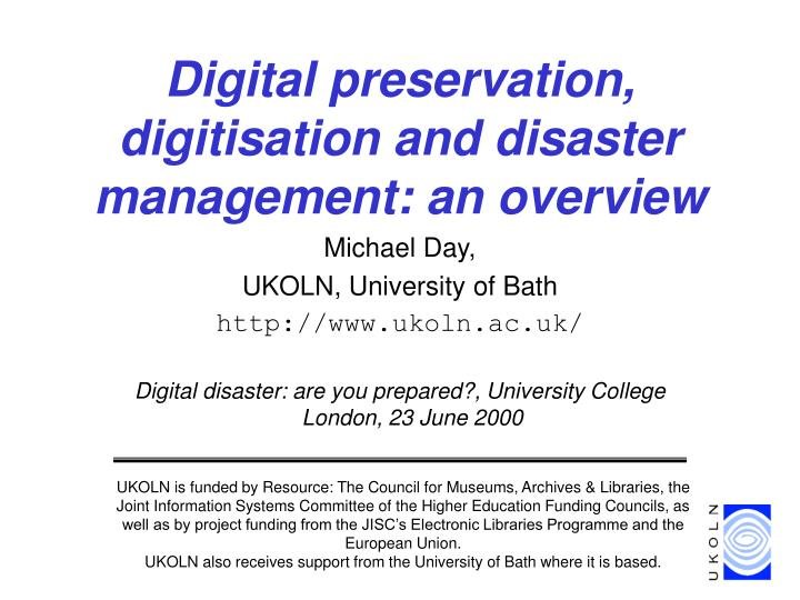 digital preservation digitisation and disaster management an overview n.