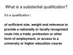 what is a substantial qualification