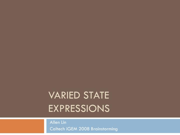 varied state expressions n.
