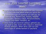 how does internet gambling work