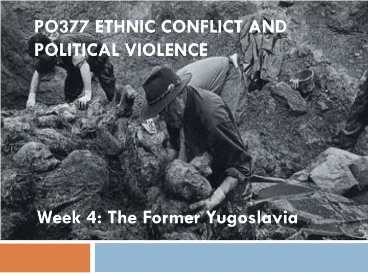 po377 ethnic conflict and political violence n.