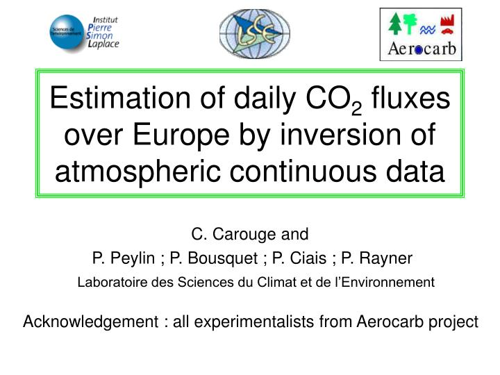 estimation of daily co 2 fluxes over europe by inversion of atmospheric continuous data n.