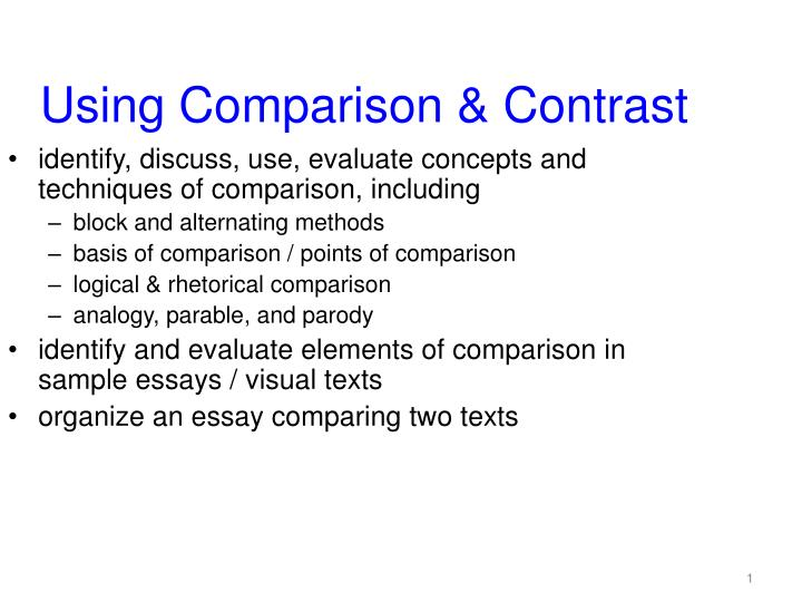 comparison essay block point A comparison and contrast essay observes the similarities or then you can use the block method in the purpose of a compare and contrast essay the point by.
