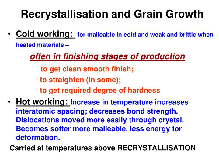 recrystallisation and grain growth n.