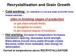 recrystallisation and grain growth