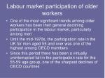 labour market participation of older workers