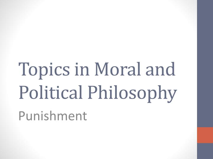 topics in moral and political philosophy n.