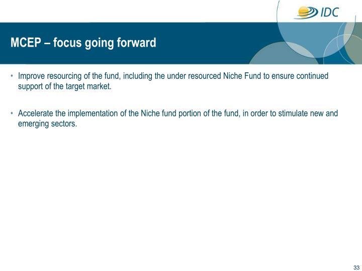 MCEP – focus going forward
