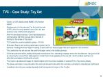 tvc case study toy set