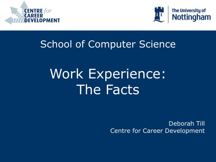 school of computer science work experience the facts n.