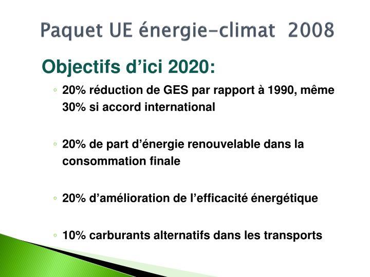 Paquet ue nergie climat 2008