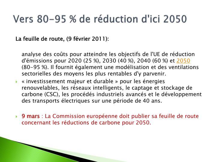 Vers 80-95% de réduction d'ici 2050