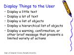 display things to the user