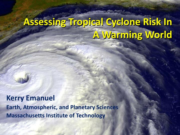 assessing tropical cyclone risk in a warming world n.