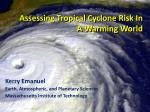 assessing tropical cyclone risk in a warming world